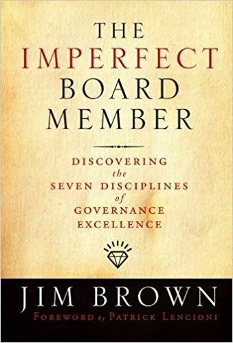 SCI Book Highlights: The Imperfect Board Member – Discovering the Seven Disciplines of Governance Excellence